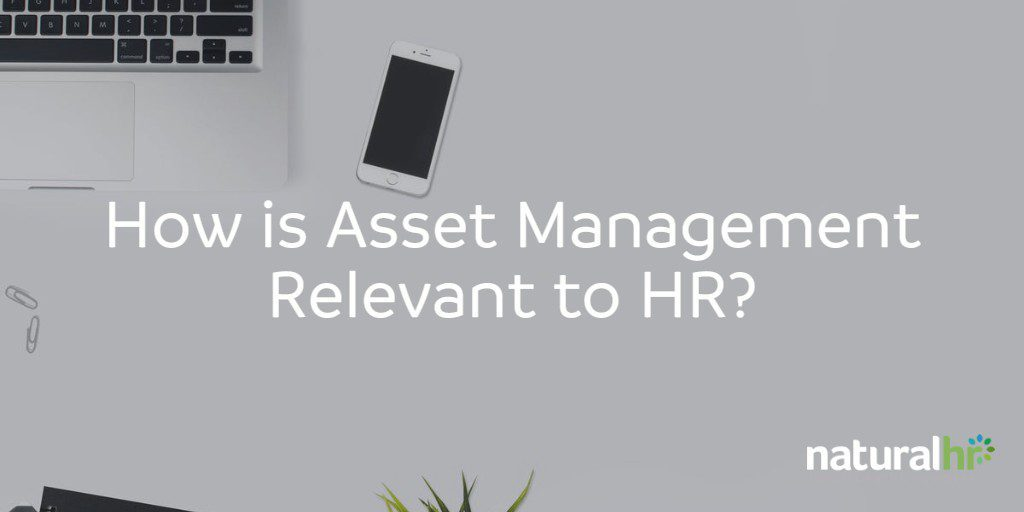 how is asset management relevant to hr