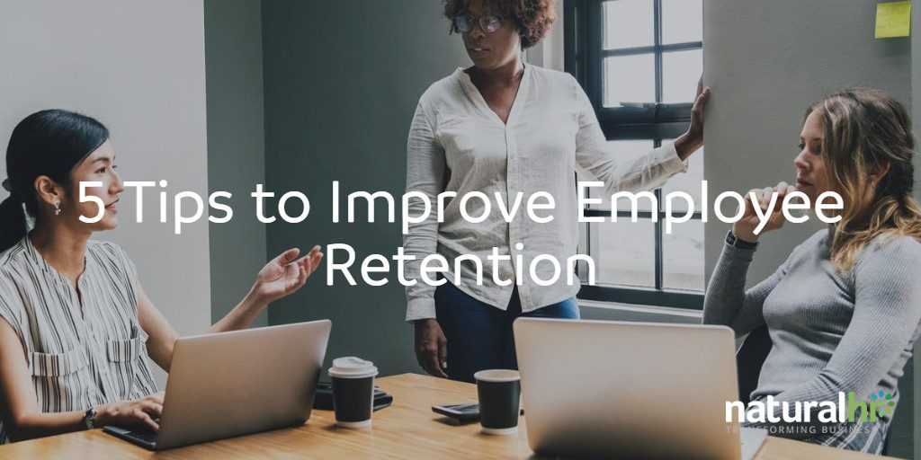 5 tips to improve employee retention