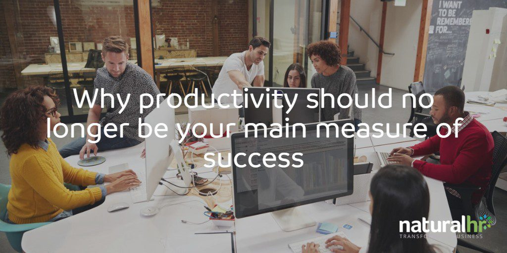 Why productivity should no longer be your main measure of success