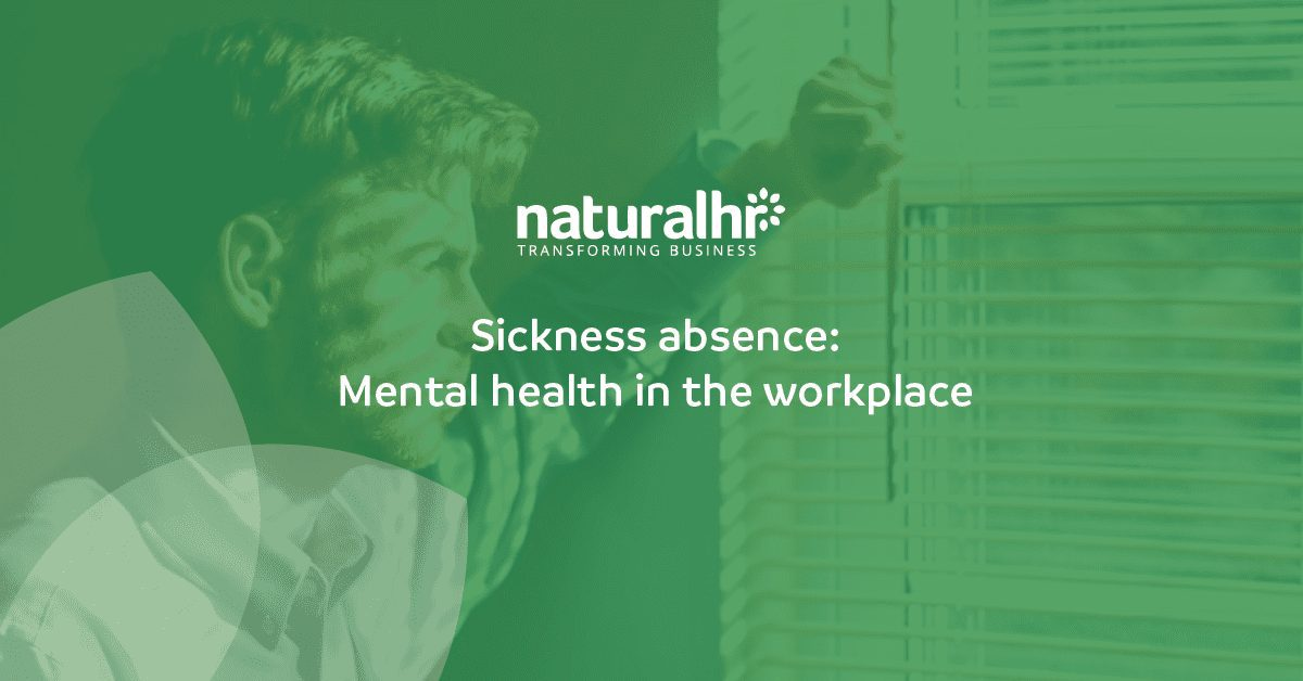 Sickness absence - mental health in the workplace
