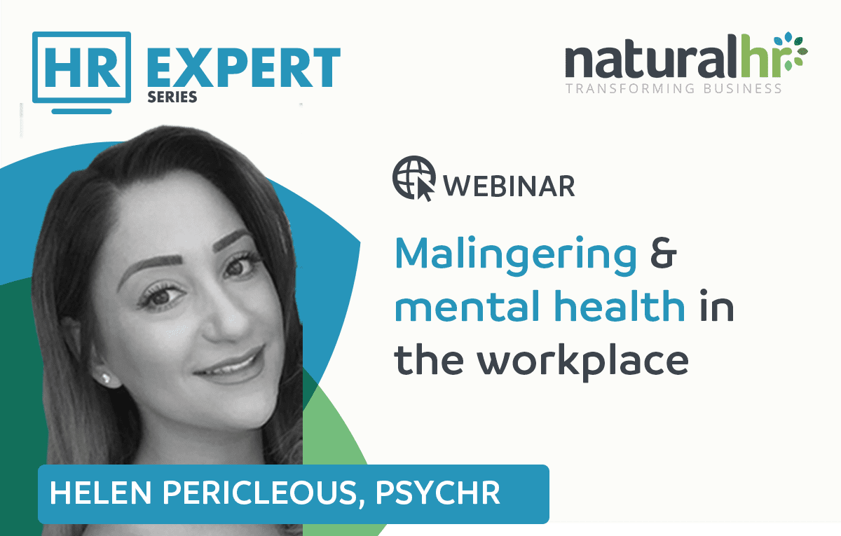 HR Expert webinar: Helen Pericelous - Malingering and mental health in the workplace