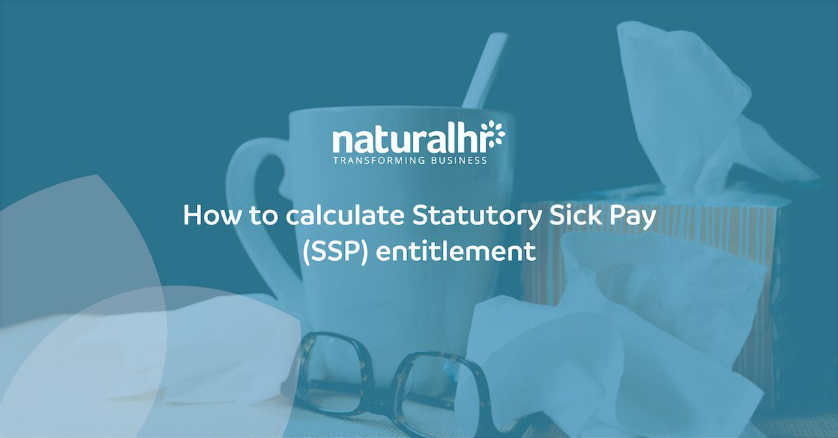 How to calculate Statutory Sick Pay (SSP) entitlement