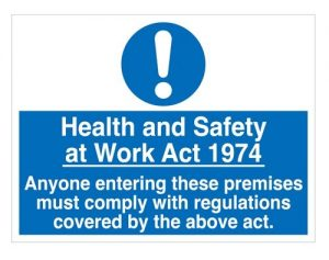 Health and Safety at Work Act Sign