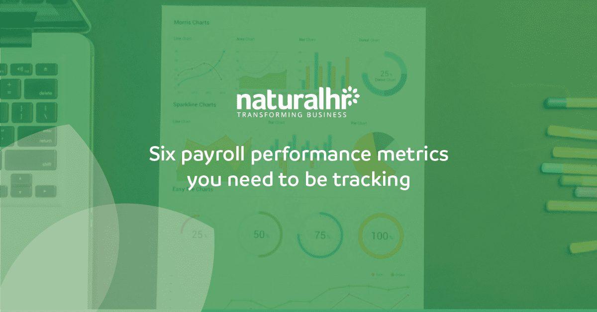 BLOG - 6 Payroll performance metrics you need to be tracking