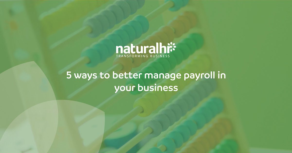 5 ways to better manage payroll in your business