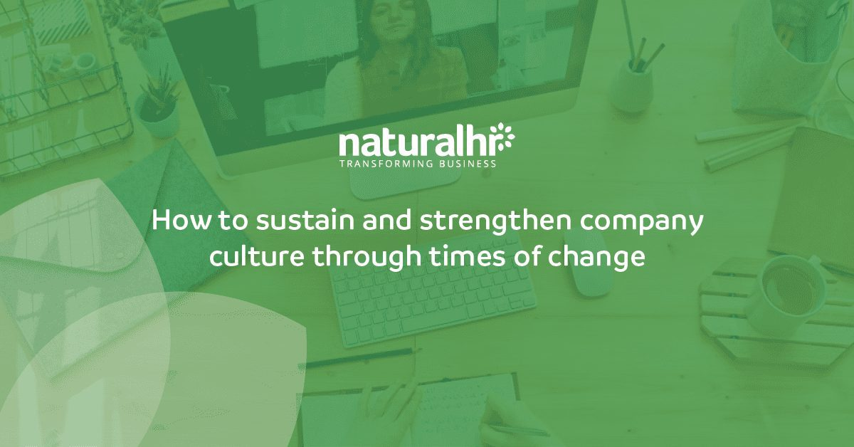 Strengthen company culture through times of change