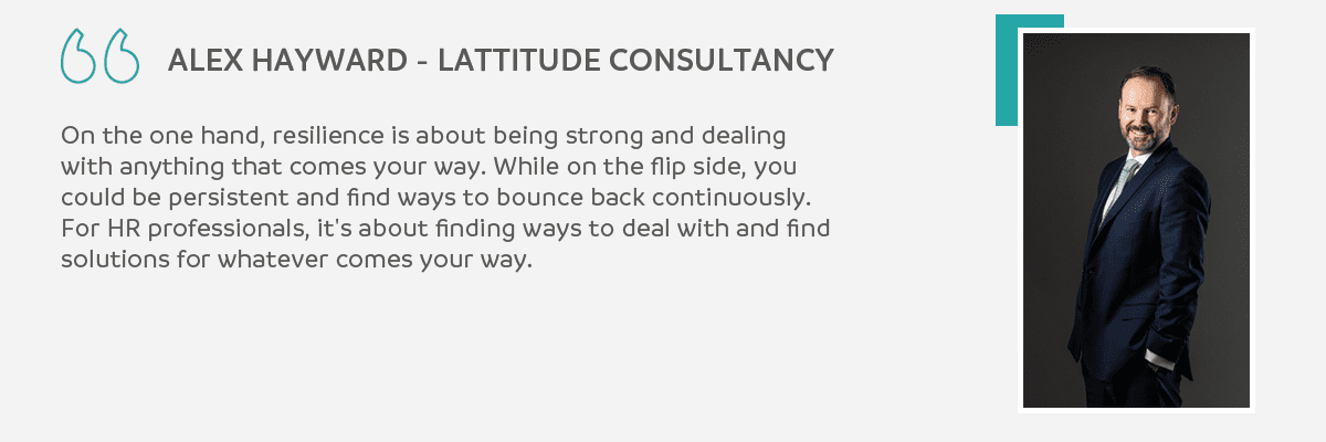 Alex Hayward Quote - HR Resilience