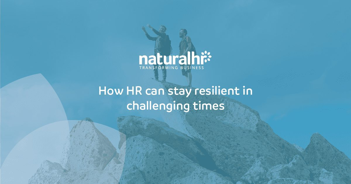 How HR can stay resilient in challenging times
