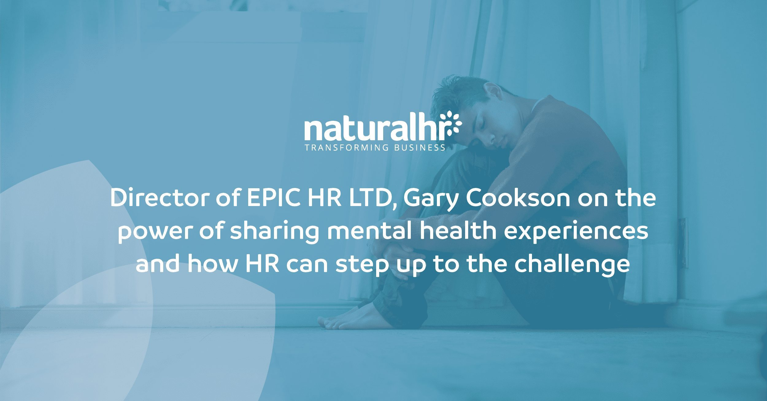 Director of EPIC HR LTD, Gary Cookson opens up about his own mental health experiences